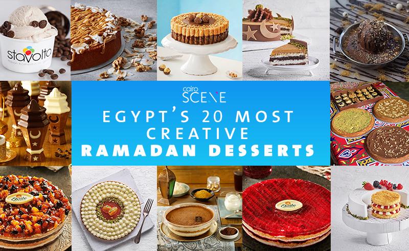 Egypt's Most Creative Desserts of Ramadan 2019