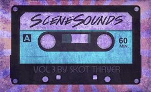 SceneSounds Vol. 3: Skot Thayer