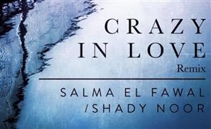 Single Review: Shady Noor & Salma El Fawal Remix Beyoncé's Crazy in Love