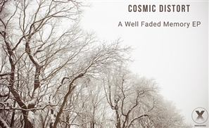 Album Review: A Well Faded Memory EP by Cosmic Distort