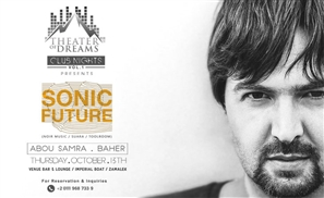 Theatre of Dreams Hosts Sonic Future for Their Cairo Club Night Season Opener