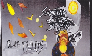 Album Review: Blue Fields' Swimming in the Shadows