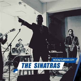 The Sinatras @ Room Garden City