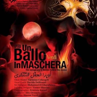 Verdi's Un Ballo in Maschera: The Conspiracy Is Hidden Behind The Mask